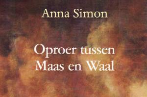 De Nijmeegse Plooierijen: Oproer tussen Maas en Waal